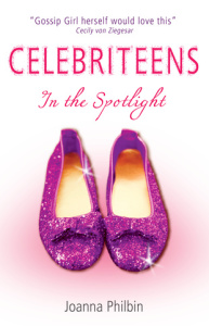 Celebriteens In The Spotlight by Joanna Philbin